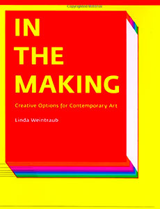 In the Making by Linda Weintraub